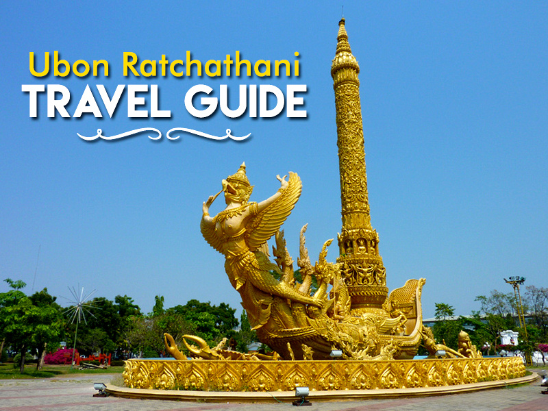 Ubon Ratchathani Travel Guide