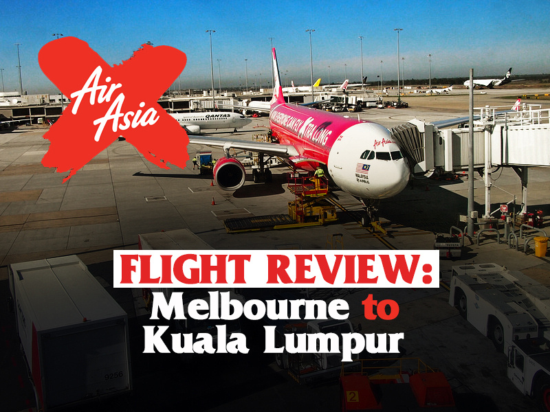 AirAsiaX – Melbourne to Kuala Lumpur