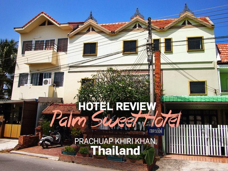 Palm Sweet Hotel, Prachuap Khiri Khan - Thailand