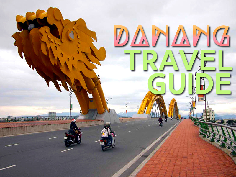 Danang Travel Guide: A list of the best travel guides and