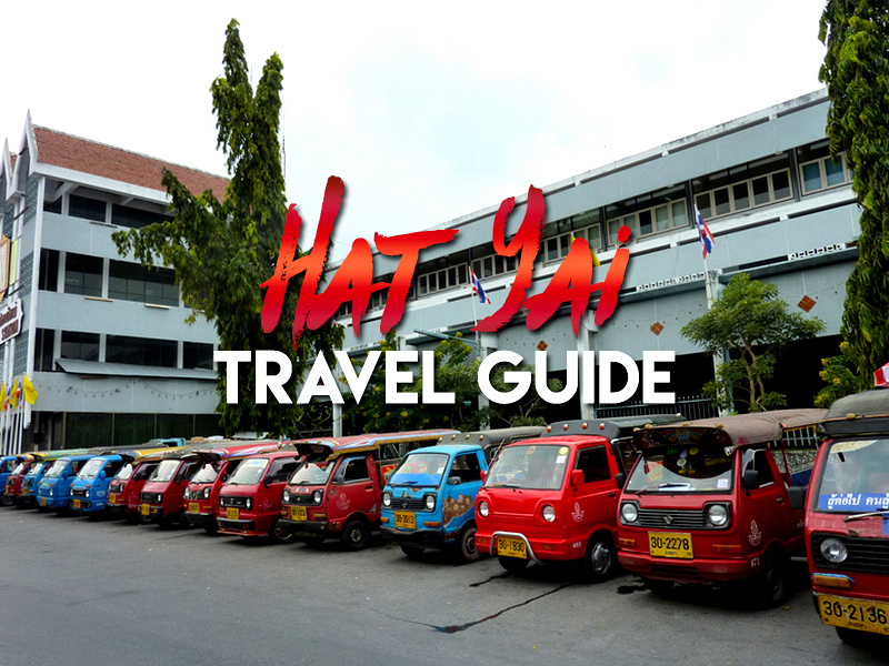 Hat Yai Travel Guide