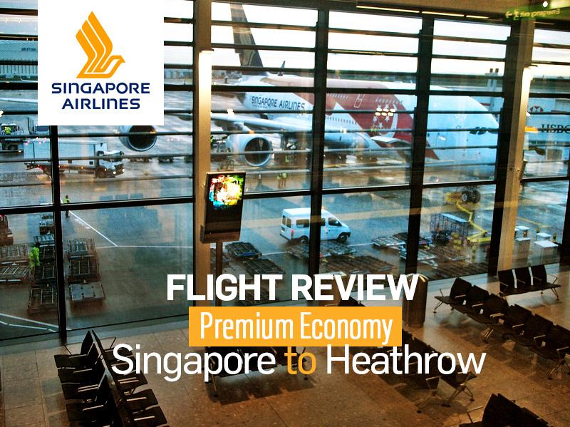 Singapore Airlines: Premium Economy – Singapore to London Heathrow