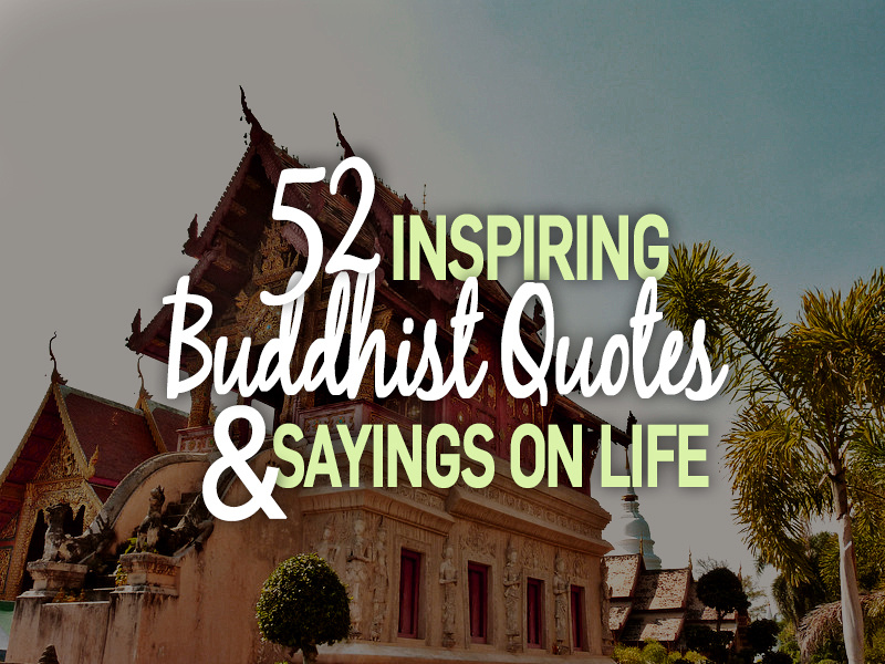 inspiring Buddhist quotes and sayings on life