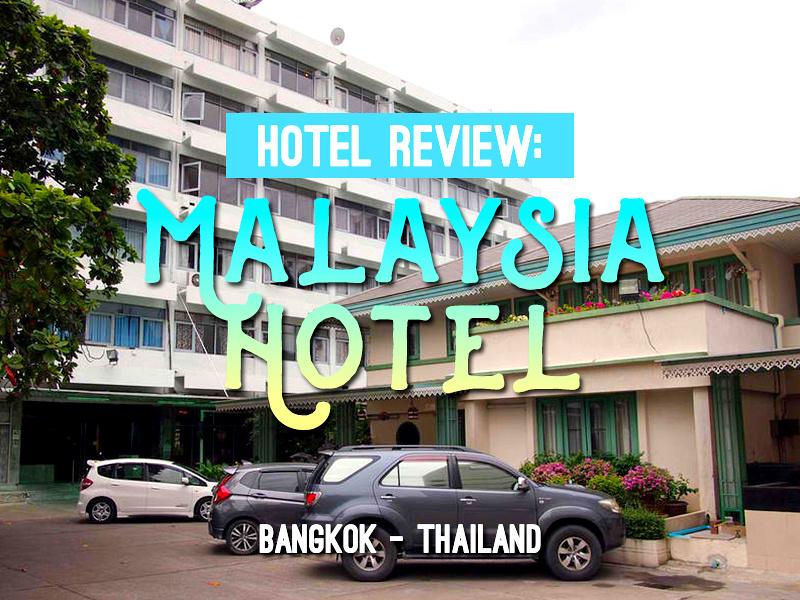 Malaysia Hotel, Bangkok - Thailand