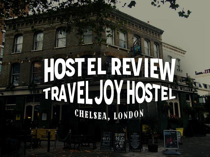 Hostel Review Travel Joy Hostel Chelsea London Uk