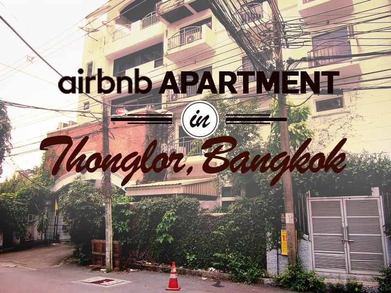 Airbnb apartment in Thonglor - Bangkok