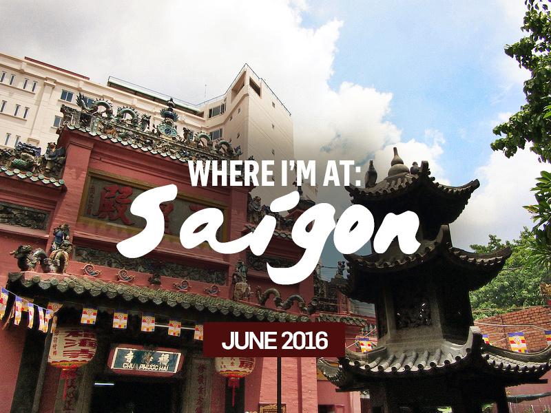 Nomadic Notes - Travel photos: Blog &emdash; where-im-at-saigon-2016