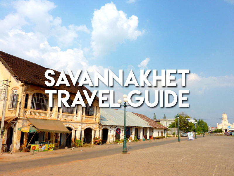 Savannakhet Travel Guide