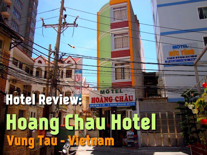 Hotel Review: Hoang Chau Motel, Vung Tau - Vietnam